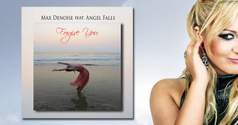 Chill-out & Downtempo: Max Denoise ft. Angel Falls – Forgive You
