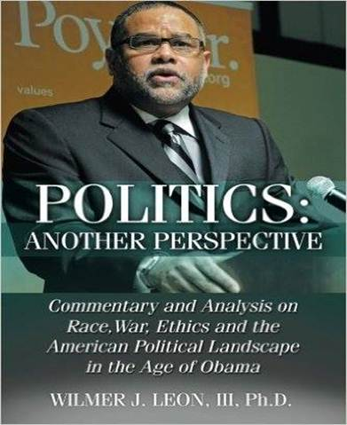80 Shades of Black Politics: Another Perspective by Wilmer J. Leon, III, Ph.D.